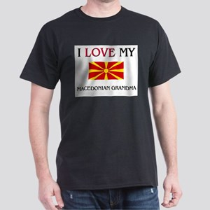 I Love My Macedonian Grandma Dark T-Shirt