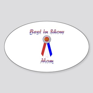 Best in Show Mom Sticker (Oval)