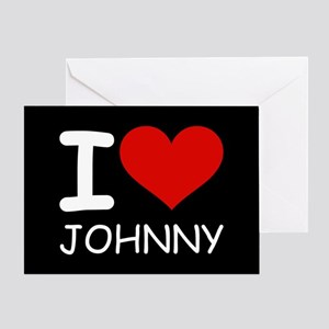 I LOVE JOHNNY Greeting Card