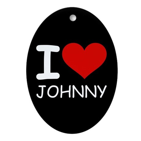 I LOVE JOHNNY Oval Ornament