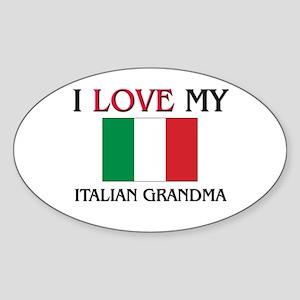 I Love My Italian Grandma Oval Sticker
