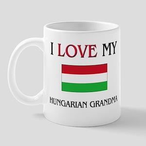 I Love My Hungarian Grandma Mug