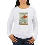Over the Hill Women's Long Sleeve T-Shirt