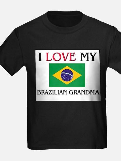 I Love My Brazilian Grandma T