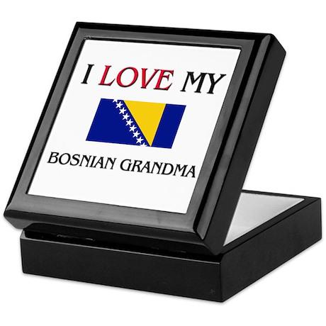 I Love My Bosnian Grandma Keepsake Box