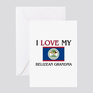 I Love My Belizean Grandma Greeting Card