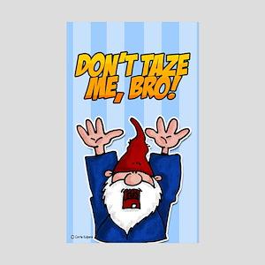 don't taze me bro Rectangle Sticker 10 pk)