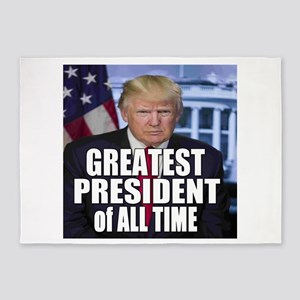 Greatest President Of All Time 5'x7'Area Rug