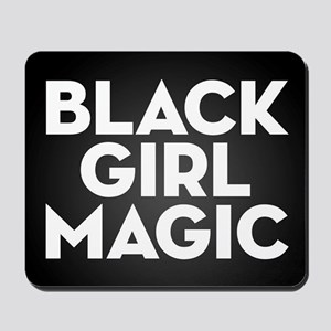 Black Girl Magic Mousepad