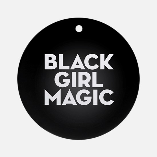Black Girl Magic Round Ornament