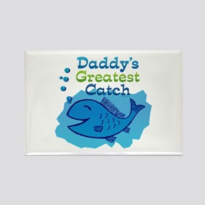 Daddy's Greatest Catch Rectangle Magnet