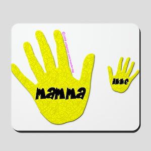 Mamma (hands) Mousepad