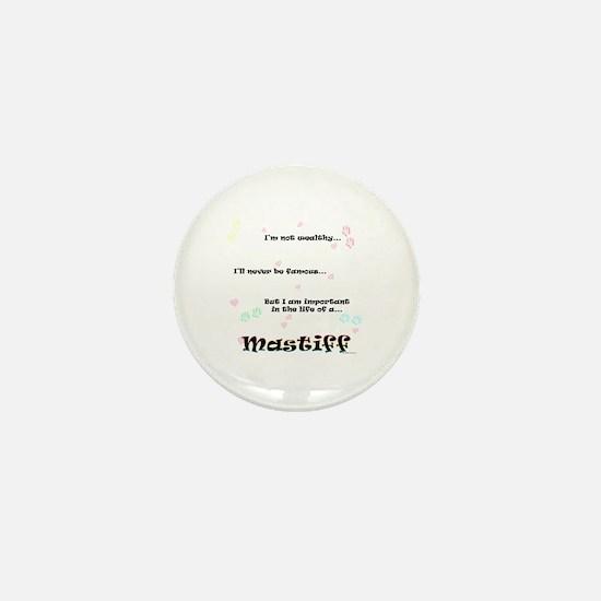 Mastiff Life Mini Button