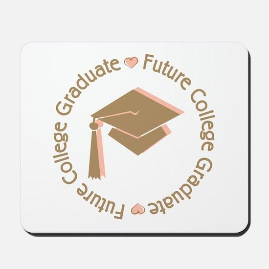 Cute Pink Future College Graduate Mousepad