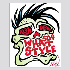 504 WHAT STYLE MOHAWK SKULL Small Poster
