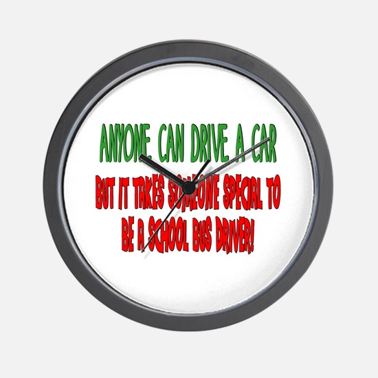 Takes someone special school bus driver Wall Clock