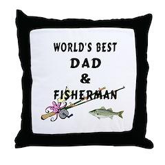 World's Best Dad & Fisherman Throw Pillow