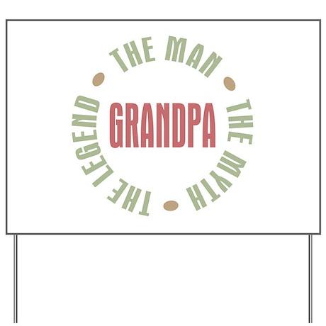 Grandpa man myth legend yard sign by sillyfunstuff grandpa man myth legend yard sign sciox Gallery