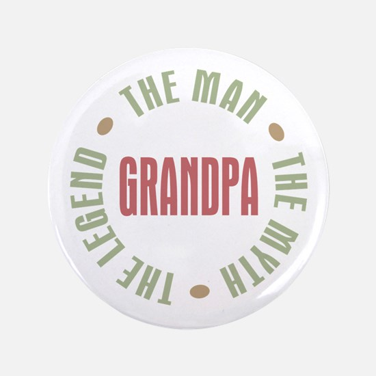 "Grandpa Man Myth Legend 3.5"" Button"