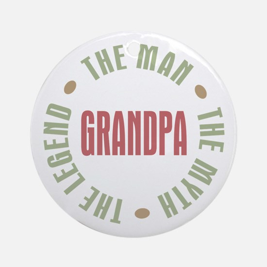 Grandpa Man Myth Legend Ornament (Round)