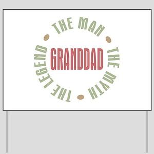 GrandDad Man Myth Legend Yard Sign