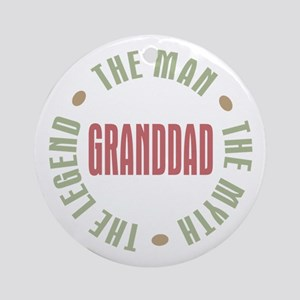 GrandDad Man Myth Legend Ornament (Round)