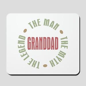 GrandDad Man Myth Legend Mousepad
