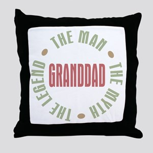 GrandDad Man Myth Legend Throw Pillow