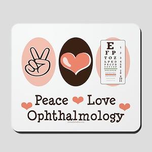 Peace Love Ophthalmology Mousepad