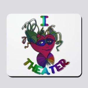 Cute I Love Theater Mousepad