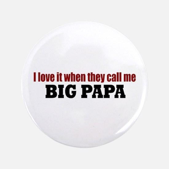 "Big Papa 3.5"" Button"