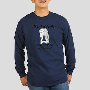 """Liberal's Problem"" Long Sleeve Dark T-Shirt"