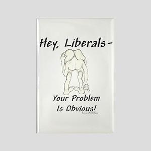 """Liberal's Problem"" Rectangle Magnet"