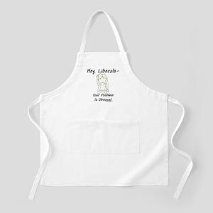 """Liberal's Problem"" BBQ Apron"