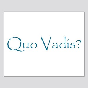 Quo Vadis? Small Poster