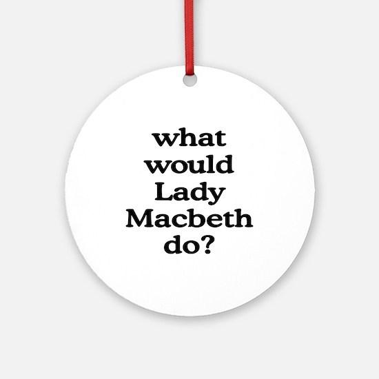 Lady Macbeth Ornament (Round)
