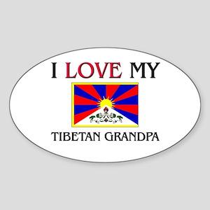I Love My Tibetan Grandpa Oval Sticker