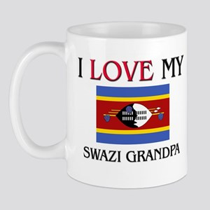 I Love My Swazi Grandpa Mug