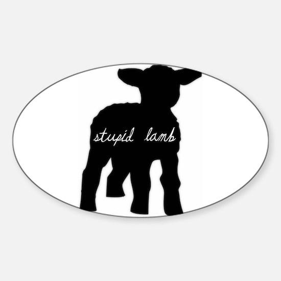 Stupid Lamb Oval Decal