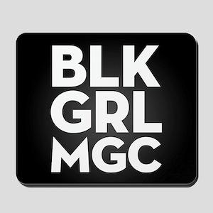 BLK GRL MGC Mousepad