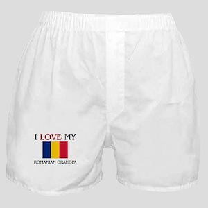 I Love My Romanian Grandpa Boxer Shorts