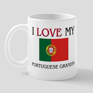 I Love My Portuguese Grandpa Mug