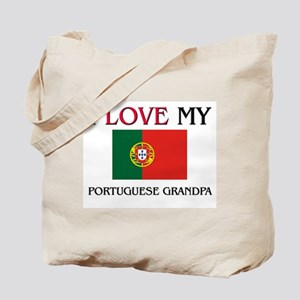 I Love My Portuguese Grandpa Tote Bag