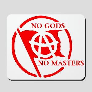 NO GODS - NO MASTERS Mousepad