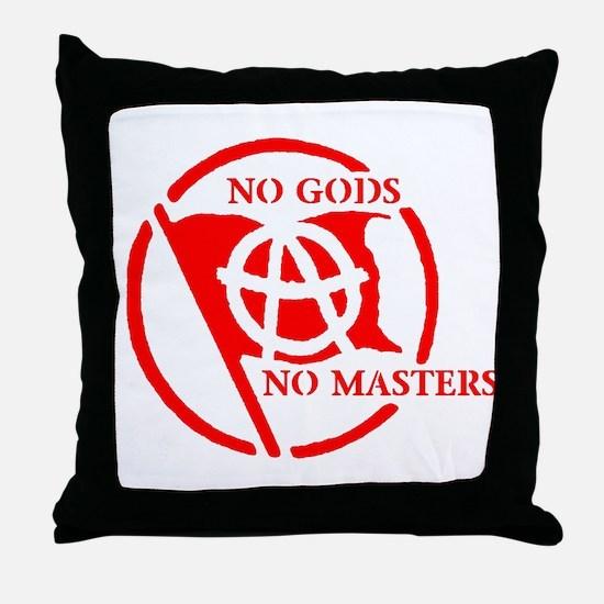 NO GODS - NO MASTERS Throw Pillow