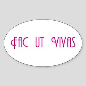 """Fac ut Vivas """"Get a Life!"""" Oval Sticker"""