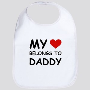 MY HEART BELONGS TO DADDY Bib