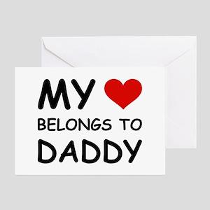 MY HEART BELONGS TO DADDY Greeting Card