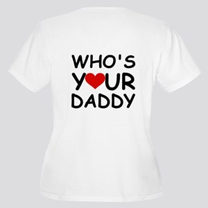 WHO'S YOUR DADDY Women's Plus Size V-Neck T-Shirt