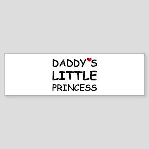DADDY'S LITTLE PRINCESS Bumper Sticker